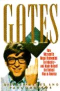 Gates: How Microsoft's Mogul Reinvented an Industry - and Made Himself the Richest Man in Am...