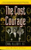 Cost of Courage: The Journey of an American Congressman - Carl Elliott - Paperback - 1st Anc...