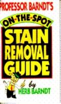 Prof. Barndt's...Stain Removal Guide (P)