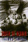 South of Heaven: A Year in the Life of an American High School at the End of the Twentieth C...