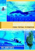 Swimming for Total Fitness A Progressive Aerobic Program