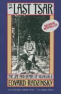Last Tsar The Life and Death of Nicholas II