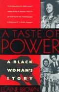 Taste of Power A Black Woman's Story