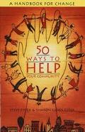 50 Ways to Help Your Community A Handbook for Change