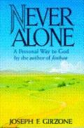 Never Alone:personal Way to God