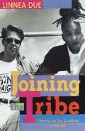 Joining the Tribe Growing Up Gay and Lesbian in the 1990's