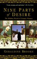 Nine Parts of Desire The Hidden World of Islamic Women