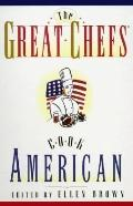 Great Chefs Cook American: Dazzling Dishes from a Constellation of American Superstar Chefs...