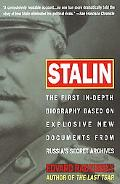 Stalin The First In-Depth Biography Based on Explosive New Documents from Russia's Secret Ar...