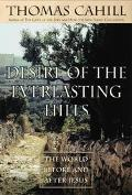 Desire of the Everlasting Hills The World Before and After Jesus