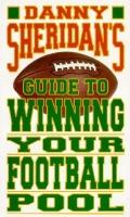 Danny Sheridan's Guide to Winning Your Football Pool