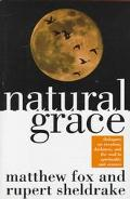 Natural Grace: Dialogues on Creation, Darkness and the Soul in Spirituality and Science - Ru...