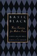 Basic Black: Home Training for Modern Times - Karen Grigsby Grigsby Bates - Hardcover
