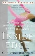 Inside Edge A Revealing Journey into the Secret World of Figure Skating