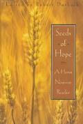 Seeds of Hope A Henri Nouwen Reader