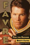 Favre, for the Record - Brett Favre - Hardcover - 1 ED