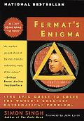 Fermat's Enigma The Epic Quest to Solve the World's Greatest Mathematical Problem