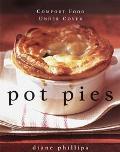 Pot Pies Comfort Food Under Cover