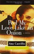 Peel My Love Like an Onion A Novel