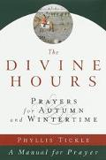 Divine Hours Prayers for Autumn and Wintertime