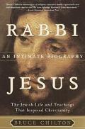 Rabbi Jesus An Intimate Biography
