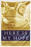 Here is My Hope: A Book of Healing and Prayer:  Inspirational Stories of Johns Hopkins Hospital