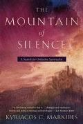 Mountain of Silence A Search for Orthodox Spirituality