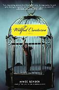 Willful Creatures: Stories