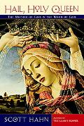 Hail, Holy Queen The Mother of God in the Word of God