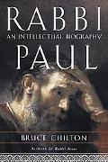 Rabbi Paul An Intellectual Biography