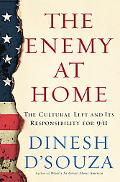 Enemy at Home The Cultural Left And Its Responsibilty for 9/11