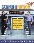 Startup Nation America's Leading Entrepreneurial Experts Reveal The Secrets to Building a Bl...