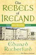 Rebels of Ireland The Dublin Saga