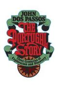 Portugal Story Three Centuries of Exploration and Discovery