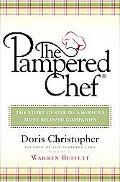 Pampered Chef The Story Of One Of America's Most Beloved Companies