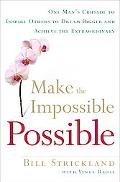 No Is Not an Option Making the Impossible Possible - Every Day of Our Lives