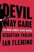 Devil May Care (James Bond 007 Series)