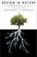 Design in Nature : How the Constructal Law Governs Evolution in Biology, Physics, Technology...