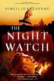 The Night Watch (Watch, Book 1)