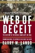Web of Deceit: The History of Western complicity in Iraq, from Churchill to Kennedy to Georg...