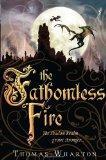The Fathomless Fire