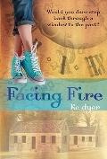 Facing Fire