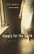 Hungry for the World A Memoir