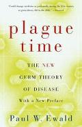 Plague Time The New Germ Theory of Disease