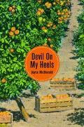Devil on My Heels