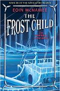 The Frost Child (Navigator Trilogy Series #3)