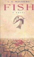 Fish A Novel