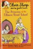 The Princess of the Fillmore Street School (Olivia Sharp: Agent for Secrets)