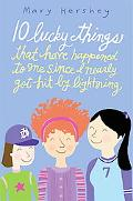 10 Lucky Things That Have Happened to Me Since I Nearly Got Hit by Lightning