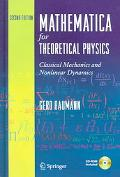 Mathematica for Theoretical Physics Classical Mechanics and Nonlinear Dynanamics